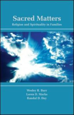 Sacred Matters Religion and Spirituality in Families  2012 edition cover