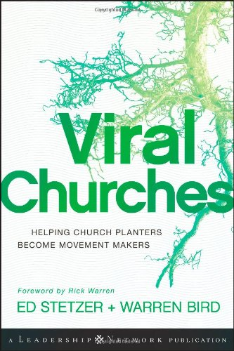 Viral Churches Helping Church Planters Become Movement Makers  2010 edition cover