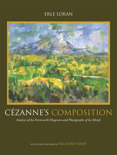 C�zanne's Composition Analysis of His Form with Diagrams and Photographs of His Motifs 4th 2006 (Revised) edition cover
