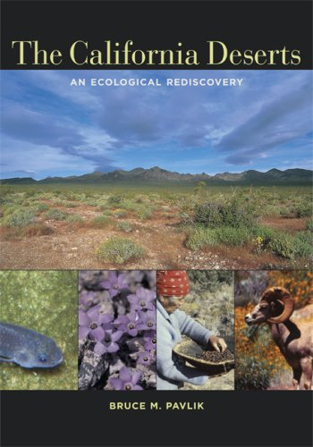 California Deserts An Ecological Rediscovery  2008 edition cover