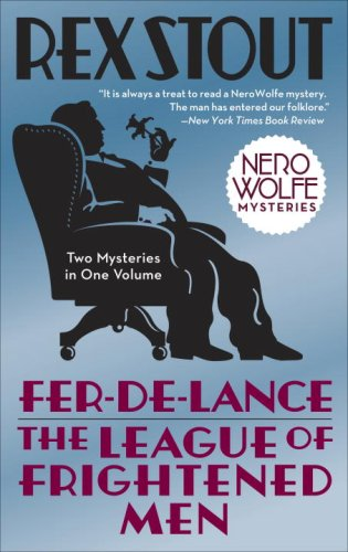 Fer-De-Lance/the League of Frightened Men   2008 9780553385458 Front Cover
