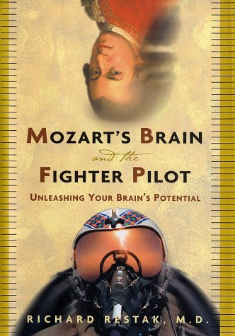 Mozart's Brain and the Fighter Pilot Unleashing Your Brain's Potential  2001 edition cover