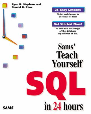 Sams' Teach Yourself SQL in 24 Hours   1998 9780672312458 Front Cover