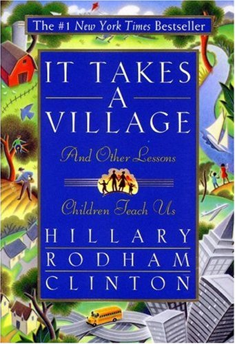 It Takes a Village And Other Lessons Children Teach Us  1996 edition cover