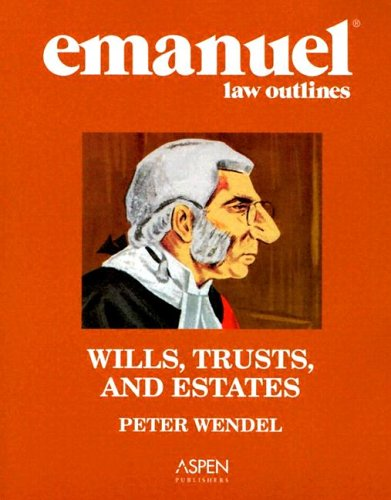 Wills, Trusts, and Estates   2004 (Student Manual, Study Guide, etc.) edition cover
