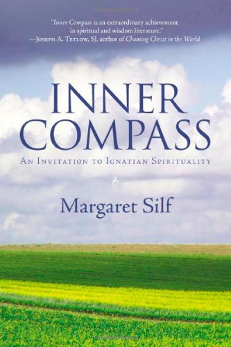 Inner Compass An Invitation to Ignatian Spirituality 5th 2007 edition cover