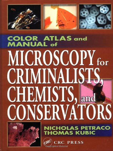 Color Atlas and Manual of Microscopy for Criminalists, Chemists, and Conservators   2004 edition cover