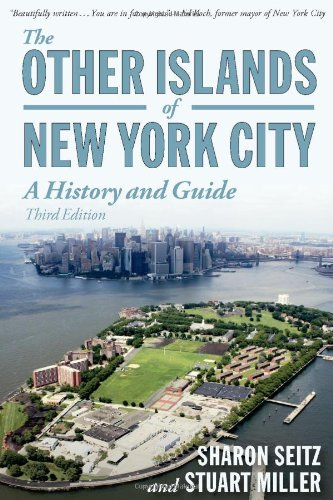 Other Islands of New York City A History and Guide 3rd 9780881509458 Front Cover