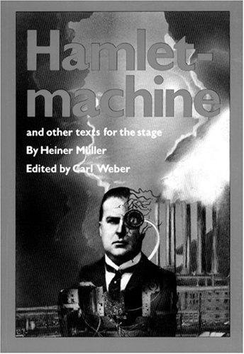 Hamletmachine and Other Texts for the Stage   1984 edition cover