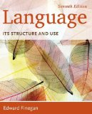 Language: Its Structure and Use  2014 9781285052458 Front Cover