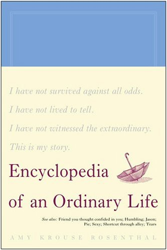 Encyclopedia of an Ordinary Life   2004 9781400080458 Front Cover