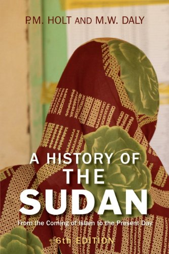 History of the Sudan From the Coming of Islam to the Present Day 6th 2010 (Revised) 9781405874458 Front Cover