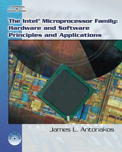 Intel Family of Microprocessors Hardware and Software Principles and Applications  2007 edition cover