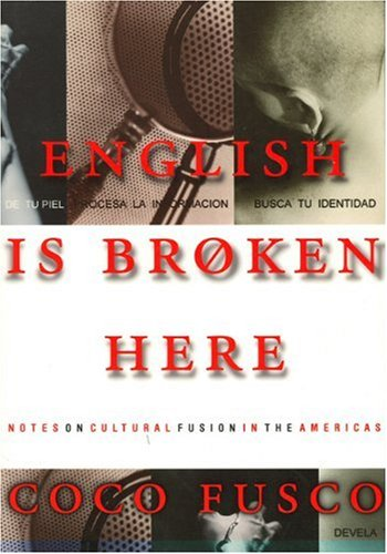 English Is Broken Here Notes on Cultural Fusion in the Americas  1995 edition cover