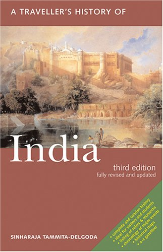 Traveller's History of India  4th 2002 9781566564458 Front Cover