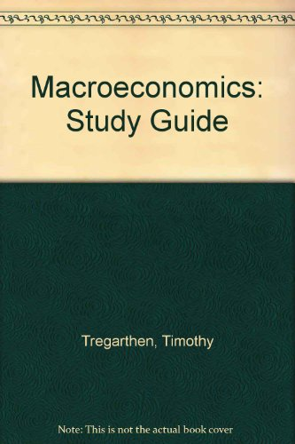 Macroeconomics  Student Manual, Study Guide, etc.  9781572590458 Front Cover