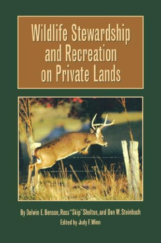 Wildlife Stewardship and Recreation on Private Lands   2005 edition cover