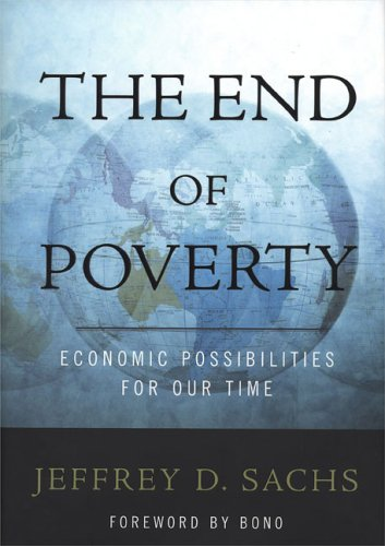 End of Poverty Economic Possibilities for Our Time  2005 edition cover