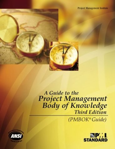 Guide to the Project Management Body of Knowledge (PMBOK Guide) 3rd 2004 edition cover