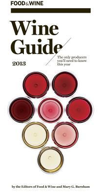 Wine Guide 2013   2012 9781932624458 Front Cover