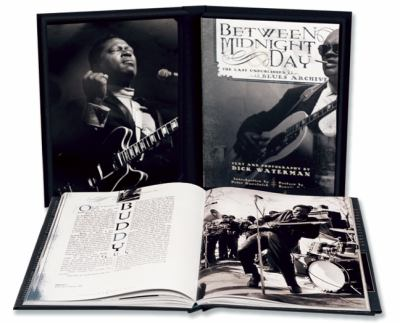 Between Midnight and Day The Last Unpublished Blues Archive  2013 9781933784458 Front Cover