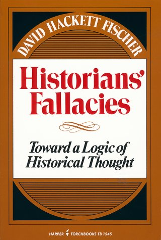 Historians' Fallacies Toward a Logic of Historical Thought N/A edition cover