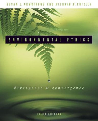 Environmental Ethics Divergence and Convergence 3rd 2004 edition cover