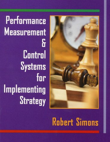 Performance Measurement and Control Systems for Implementing Strategy   2000 edition cover