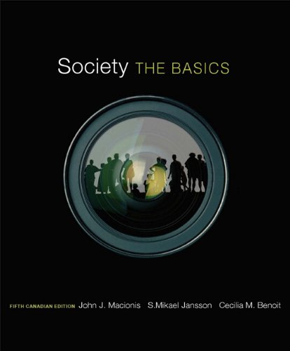 Society The Basics, Fifth Canadian Edition 5th 2013 9780132091459 Front Cover