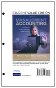 Management Accounting Information for Decision-Making and Strategy Execution, Student Value Edition 6th 2012 edition cover