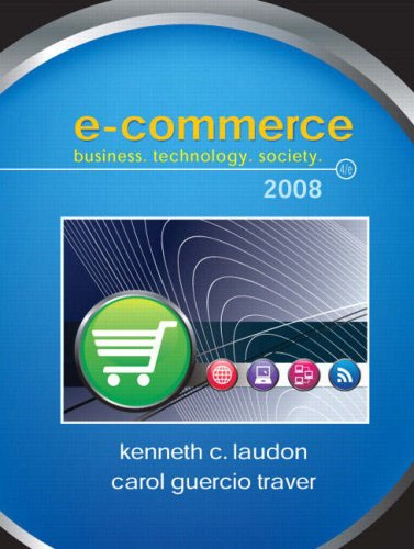 E-Commerce Business, Technology, Society 4th 2008 9780136006459 Front Cover