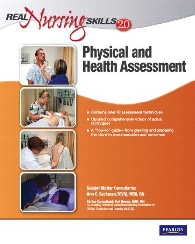 Real Nursing Skills 2. 0 Physical and Health Assessment 2nd 2012 edition cover