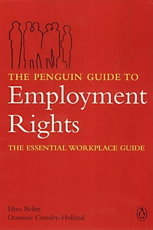 The Penguin Guide to Employment Rights N/A edition cover