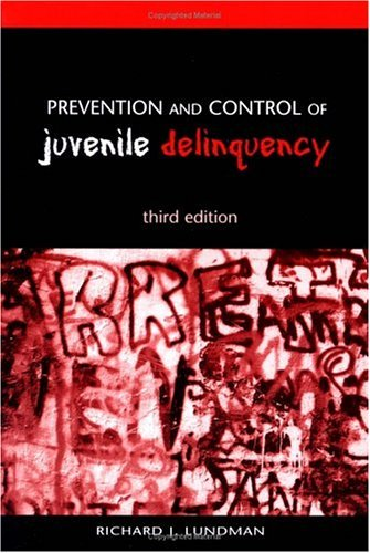 Prevention and Control of Juvenile Delinquency  3rd 2001 (Revised) edition cover