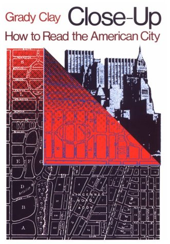 Close-Up How to Read the American City  1980 (Reprint) edition cover