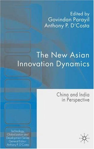 New Asian Innovation Dynamics China and India in Perspective  2009 9780230209459 Front Cover