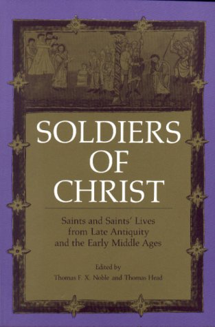 Soldiers of Christ Saints and Saints' Lives from Late Antiquity and the Early Middle Ages  1995 edition cover