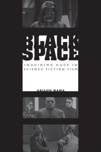 Black Space Imagining Race in Science Fiction Film  2008 edition cover