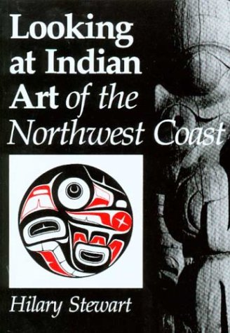 Looking at Indian Art of the Northwest Coast  N/A edition cover
