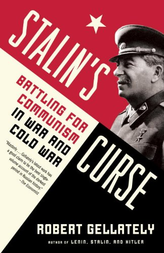Stalin's Curse Battling for Communism in War and Cold War N/A edition cover