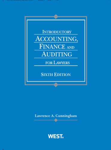 Introductory Accounting, Finance and Auditing for Lawyers: Finance and Auditing for Lawyers  2013 edition cover