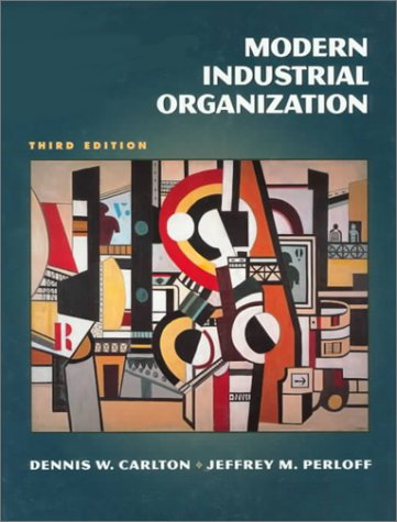 Modern Industrial Organization  3rd 2000 9780321011459 Front Cover