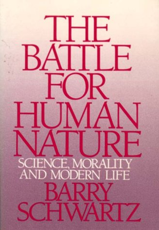 Battle for Human Nature Science, Morality and Modern Life N/A 9780393304459 Front Cover
