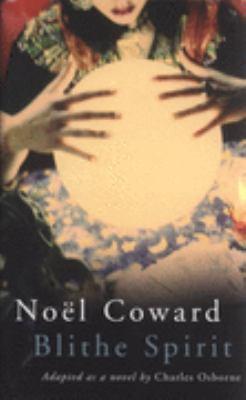 "Noel Coward's ""Blithe Spirit"" N/A edition cover"