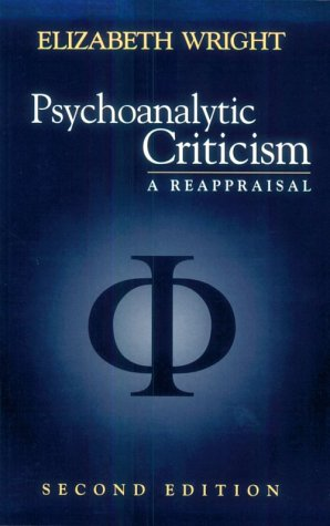 Psychoanalytic Criticism A Reappraisal 2nd 1998 (Revised) edition cover