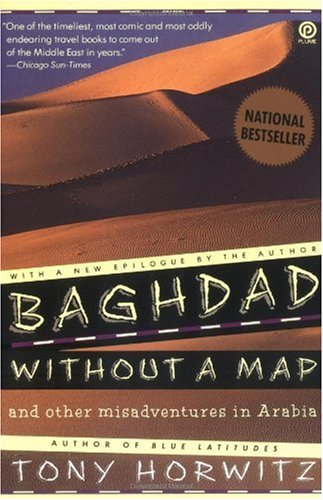 Baghdad Without a Map and Other Misadventures in Arabia And Other Misadventures in Arabia Reprint  edition cover