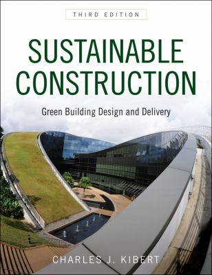 Sustainable Construction Green Building Design and Delivery 3rd 2012 edition cover