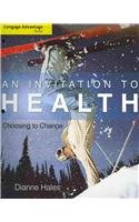 Invitation to Health Choosing to Change 14th 2011 9780538497459 Front Cover
