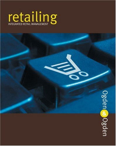 Retailing Integrated Retail Management  2005 edition cover