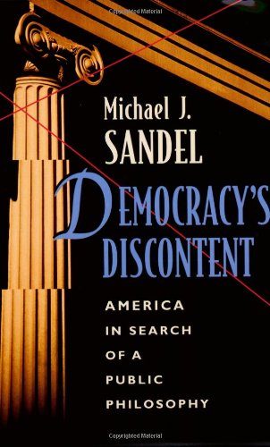 Democracy's Discontent America in Search of a Public Philosophy  1996 edition cover